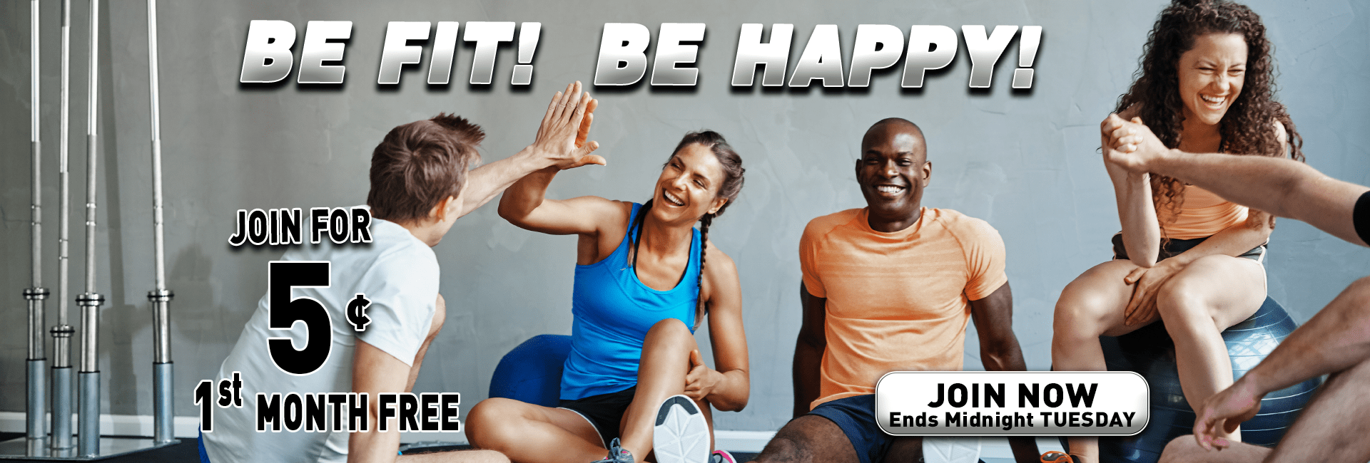 Join Now 0116 Join .05 FMF be fit BE HAPPY
